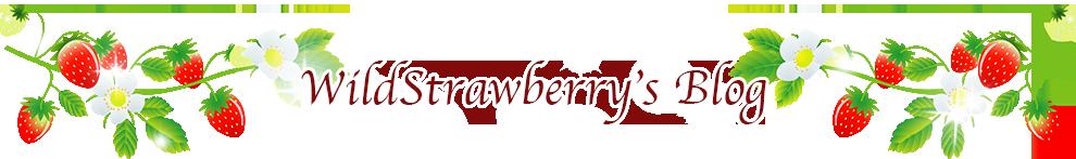 WildStrawberry's Blog
